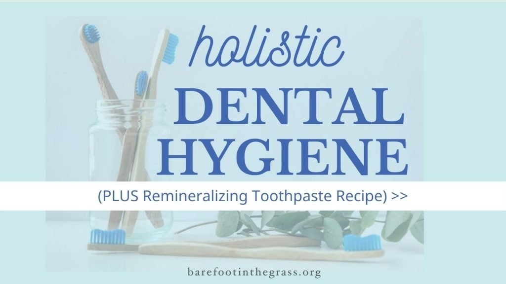 holistic dental hygiene